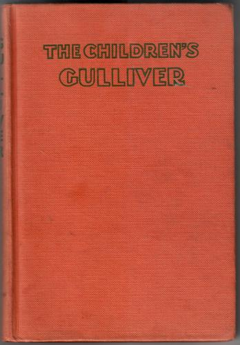 The Children's Gulliver by Jonathan Swift