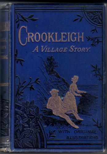 Crookleigh, a Village Story