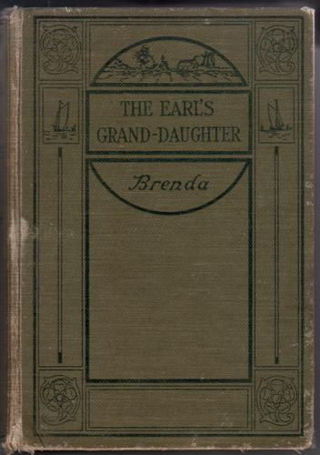 The Earl's Grand Daughter by Brenda