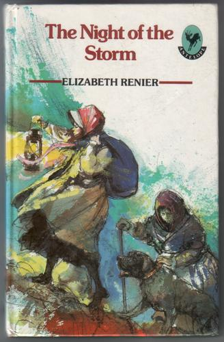 The Night of the Storm by Elizabeth Renier