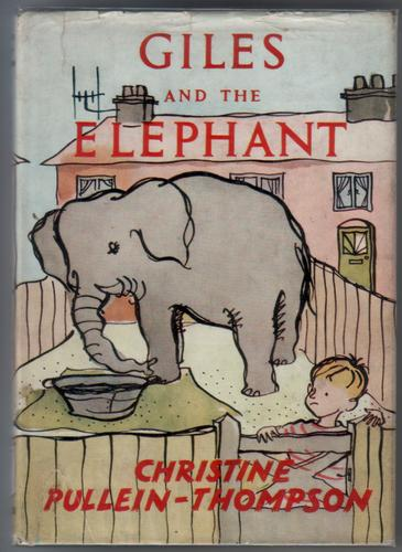 Giles and the Elephant by Christine Thompson-Pullein