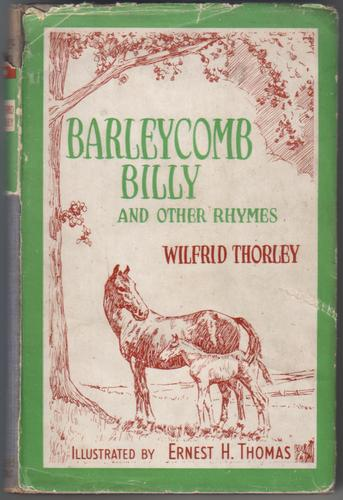 Barleycomb Billy and Other Rhymes by Wildfrid Thorley
