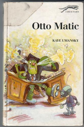 UMANSKY, KAYE - Otto Mattic