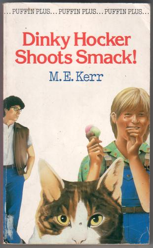 Dinky Hocker Shoots Smack by M. E. Kerr