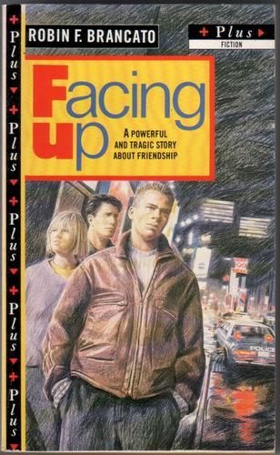 Facing up by Robin F. Brancato