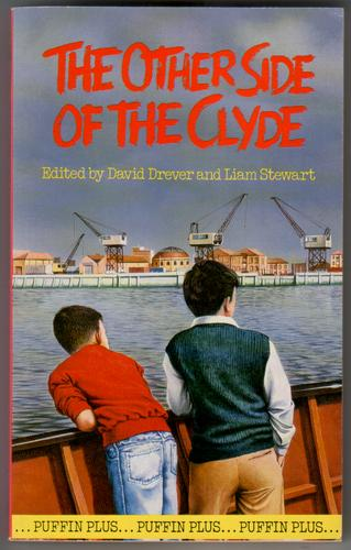 The Other Side of the Clyde by David Drever and Stewart, Liam (edited by)