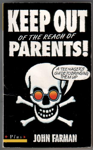 Keep out of the Reach of Parents!