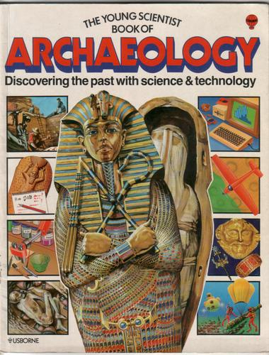 The Young Scientist Book of Archaeology by Barbara Cork and Struan Reid