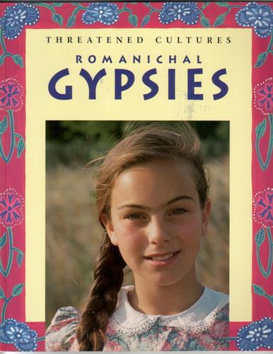 Romanichal Gypsies by David Gallant and Thomas Acton
