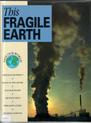 This Fragile Earth by Barbara James and John Baines