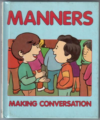 Manners: Making Conversation by Alison Tharen