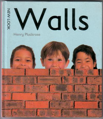 Walls by Henry Pluckrose