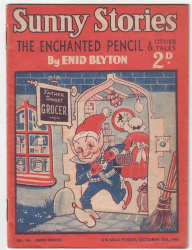 Sunny Stories - The Enchanted Pencil by Enid Blyton