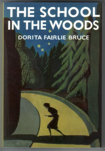 The School in the Woods by Dorita Fairlie Bruce