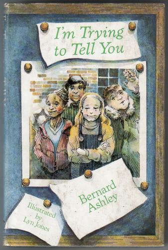 I'm trying to tell you by Bernard Ashley