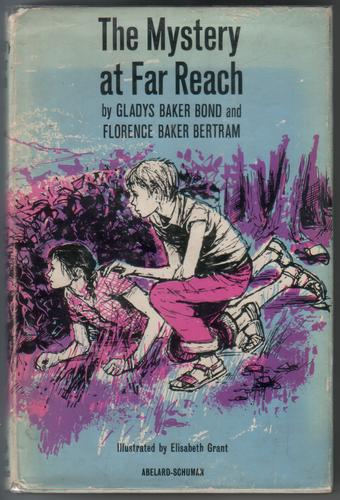 The Mystery at Far Reach by Gladys Baker Bond and Florence Baker Bertram