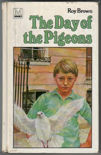 The Day of the Pigeons by Roy Brown