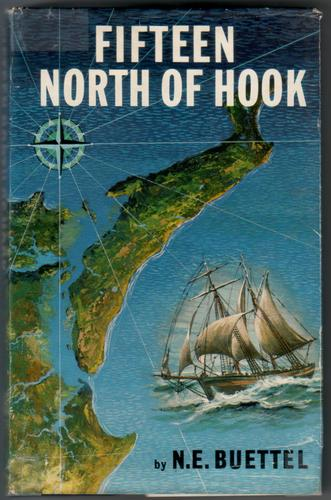 Fifteen North of Hook by N. E. Buettel