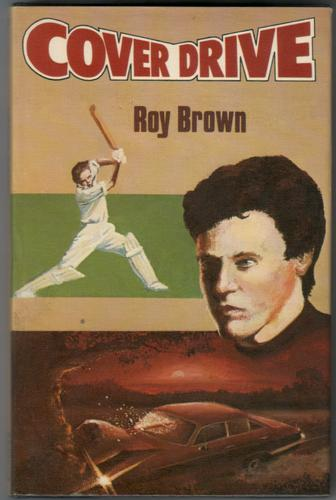 Cover Drive by Roy Brown