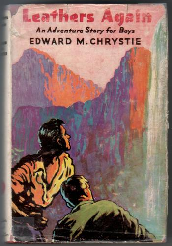 Leathers Again by Edward M. Chrystie