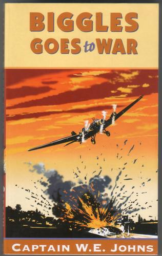 Biggles goes to War by W. E. Johns