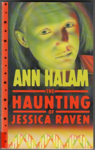 The Haunting of Jessica Raven by Ann Halam