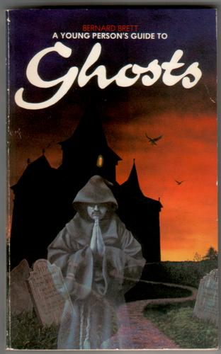 A Young Person's Guide to Ghosts