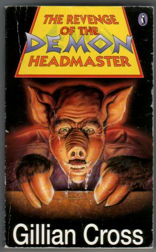 The Revenge of the Demon Headmaster by Gillian Cross