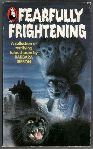 Fearfully Frightening by Barbara Ireson