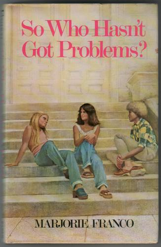 So who hasn't got Problems? by Marjorie Franco