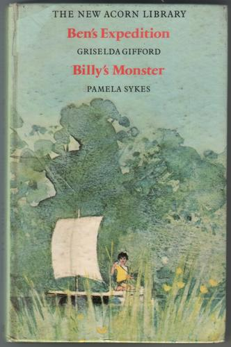 Ben's Expedition and Billy's Monster by Griselda Gifford and Pamela Sykes