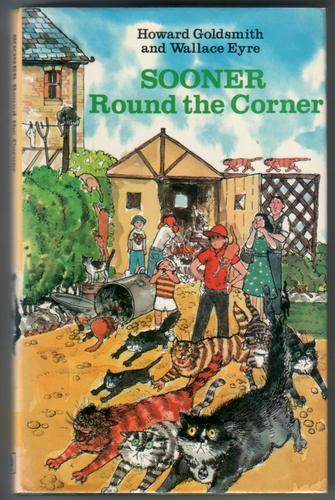 Sooner Round the Corner by Howard Goldsmith and Wallace Eyre