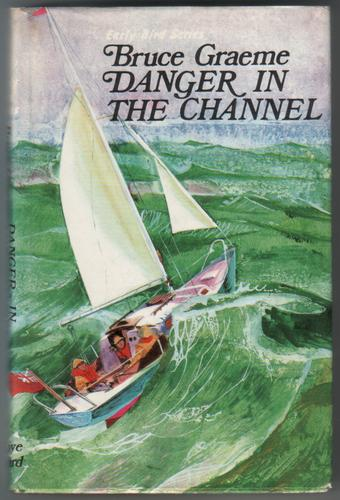 Danger in the Channel by Bruce Graeme