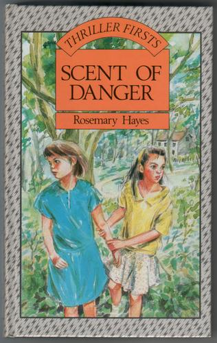 Scent of Danger by Rosemary Hayes