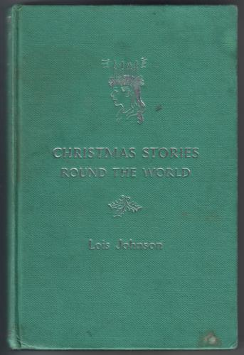 Christmas Stories Round the World by Louis Johnson