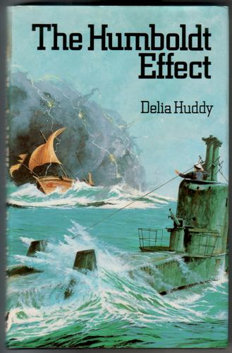 The Humboldt Effect by Delia Huddy