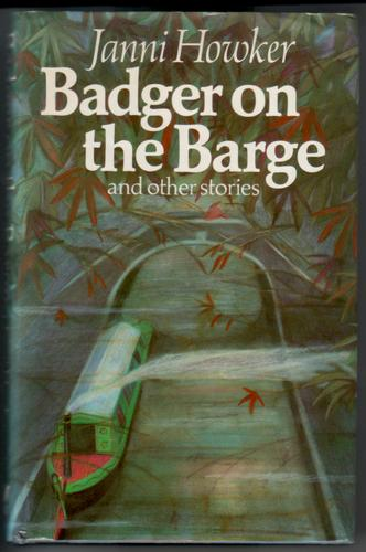 Badger on the Barge and Other Stories