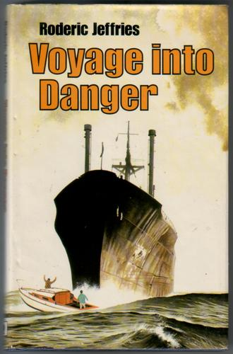 Voyage into Danger by Roderic Jeffries