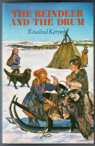 The Reindeer and the Drum by Rosalind Kervin