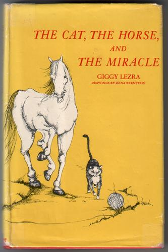 The Cat, the Horse and the Miracle