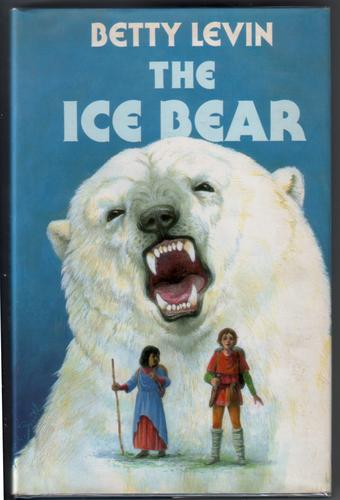 The Ice Bear by Betty Levin