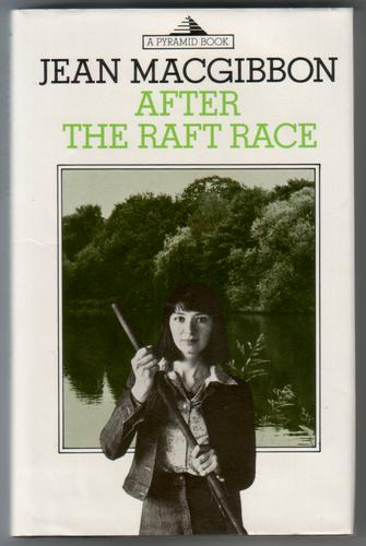 After the Raft Race by Jean MacGibbon