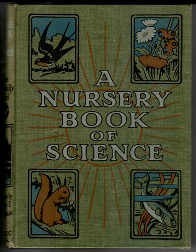A Nursery Book of Science by Clifton Bingham