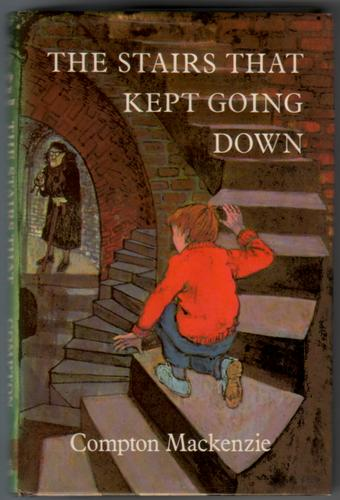 The stairs that kept going down by Compton MacKenzie