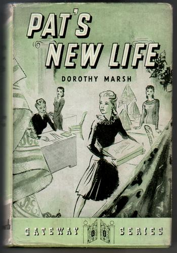 Pat's New Life by Dorothy Marsh