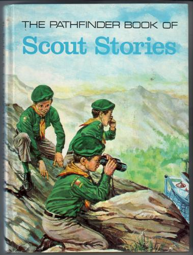 The Pathfinder Book of Scout Stories by Robert Moss