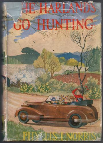 The Harlands Go Hunting by Phyllis I. Norris