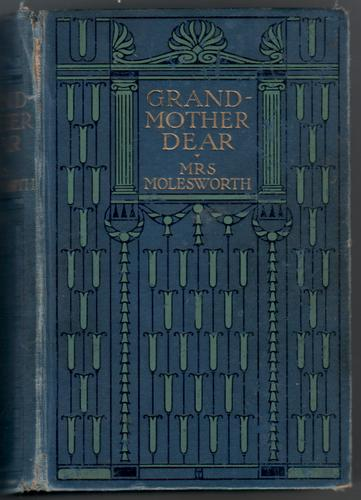 Grandmother Dear by Mrs Molesworth