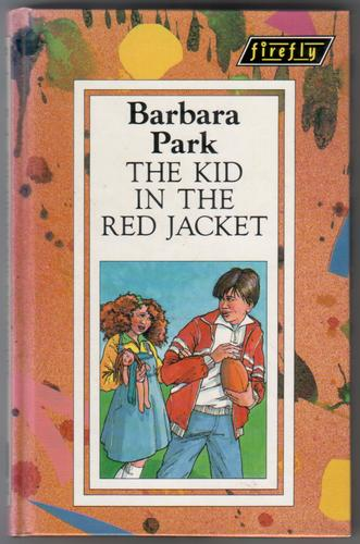 The Kid In The Red Jacket By Barbara Park   Children U0026 39 S