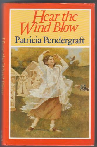 Hear the Wind Blow by Patricia Pendergraft